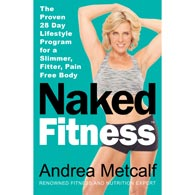 Naked Fitness by Andrea Metcalf